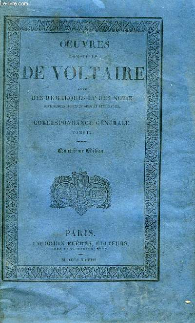Oeuvres Complètes de Voltaire. TOME 70 : Correspondance Générale, Tome IX