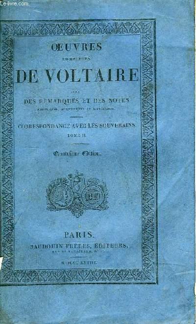 Oeuvres Complètes de Voltaire. TOME 74 : Correspondance avec les Souverains, Tome II