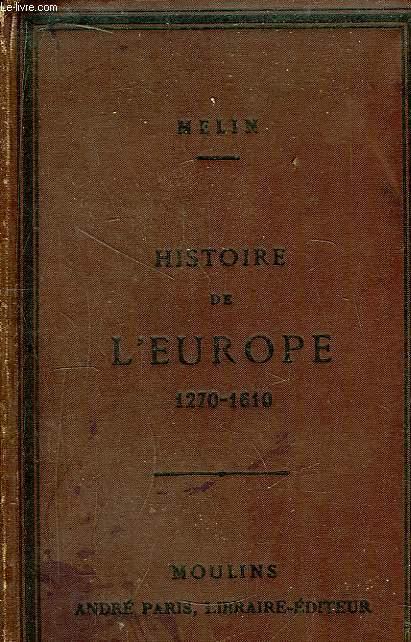 Histoire de l'Europe et de la France de 1270 à 1610