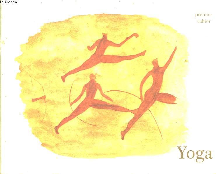 Yoga. 1er cahier.