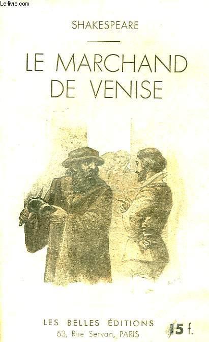 Le marchand de Venise.