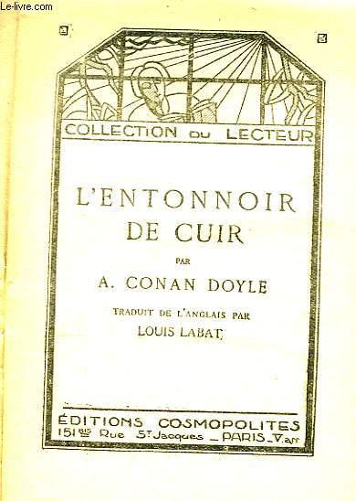 L'Entonnoir de Cuir.