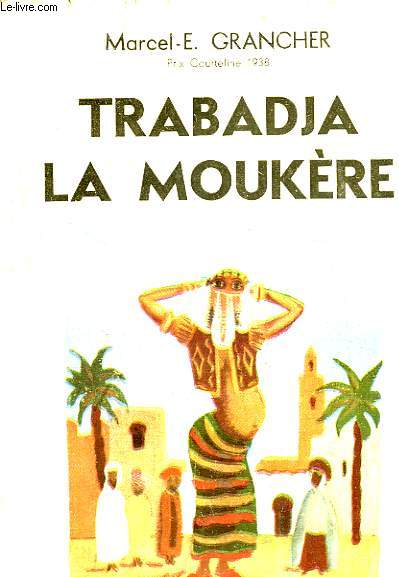 Trabadja La Moukère.
