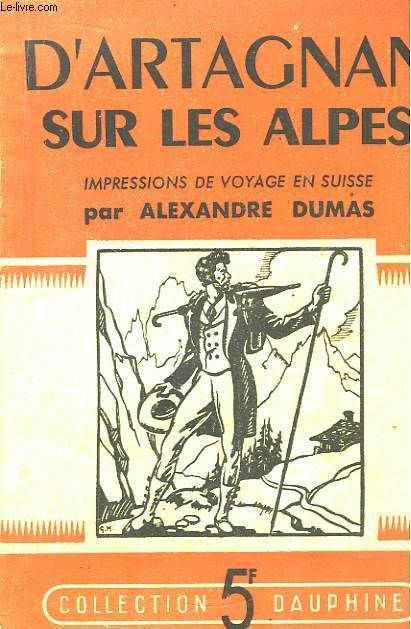 D'Artagnan sur les Alpes.