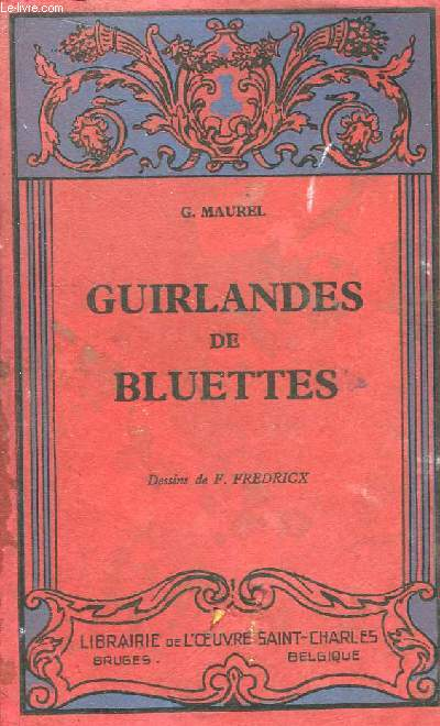 Guirlandes de Bluettes.