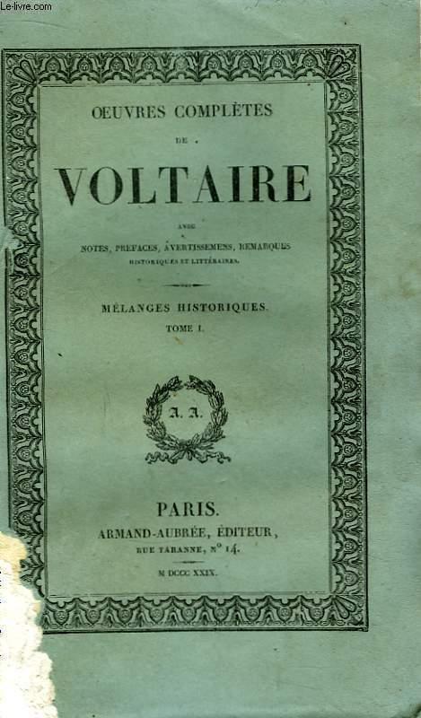 Oeuvres Complètes de Voltaire. TOME 21 : Mélanges Historiques, Tome I