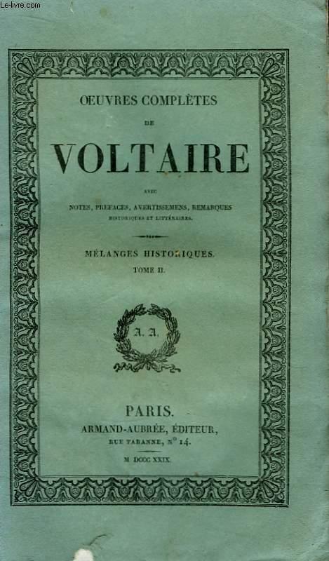 Oeuvres Complètes de Voltaire. TOME 22 : Mélanges Historiques, Tome  2