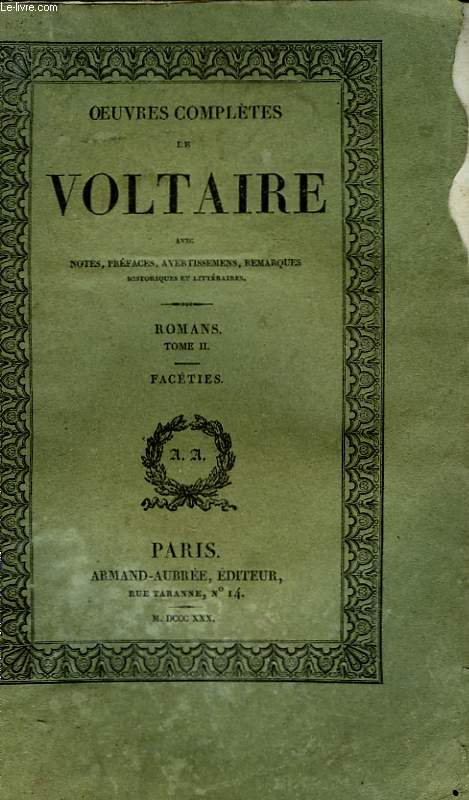 Oeuvres Complètes de Voltaire. TOME 37 : Romans, Tome II : Facéties.