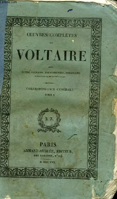 Oeuvres Complètes de Voltaire. TOME 42 : Correspondance Générale, Tome I