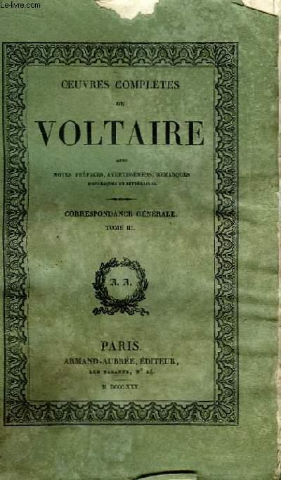 Oeuvres Complètes de Voltaire. TOME 44 : Correspondance Générale, Tome III
