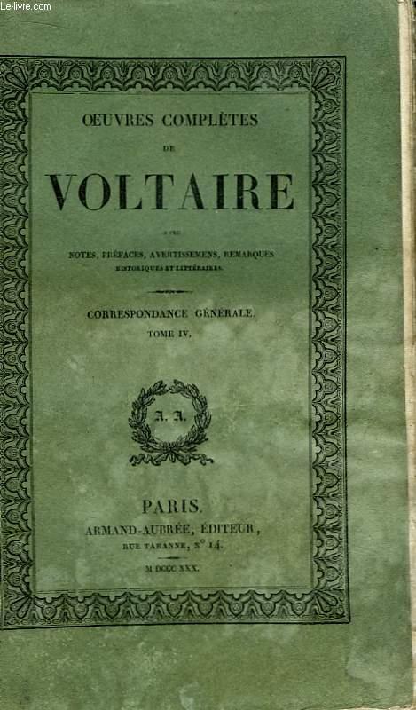 Oeuvres Complètes de Voltaire. TOME 45 : Correspondance Générale, Tome IV