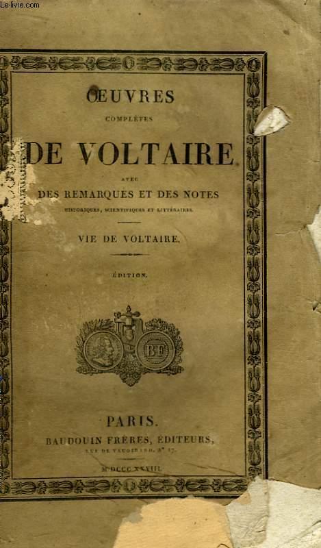Oeuvres Complètes de Voltaire. TOME 1 : Vie de Voltaire.
