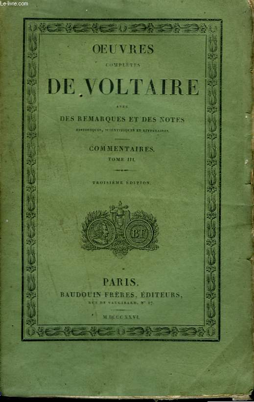Oeuvres Complètes de Voltaire. TOME 12 : Commentaires, Tome III