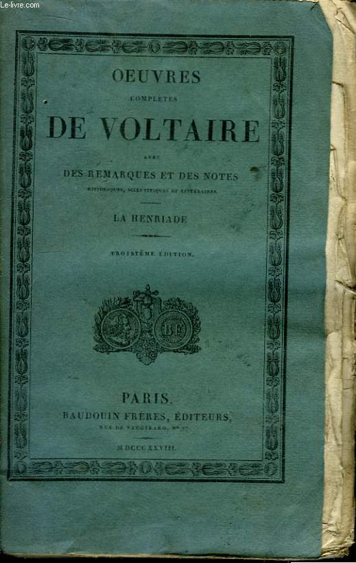 Oeuvres Complètes de Voltaire. TOME 13 : La Henriade