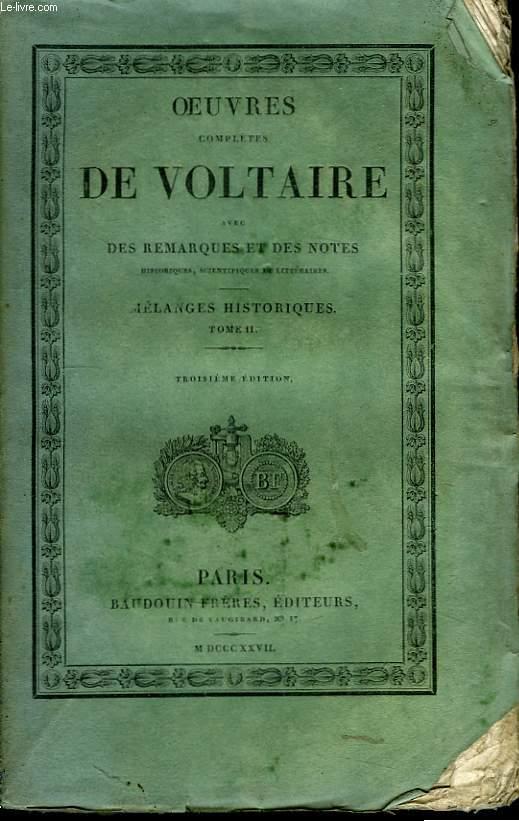Oeuvres Complètes de Voltaire. TOME 36 : Mélanges Historiques, Tome II