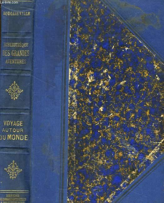 Voyage de Bougainville autour du Monde (Années 1766, 1767, 1768 et 1769)