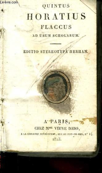 Quintus Horatius Flaccus ad usum Scholarum. Edition Steraotypa Herhan.