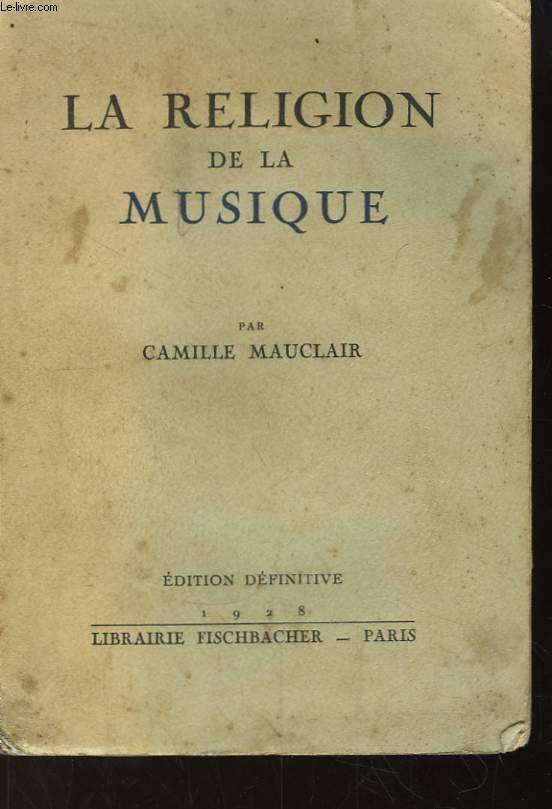 La religion de la musique et les héros de l'orchestre.