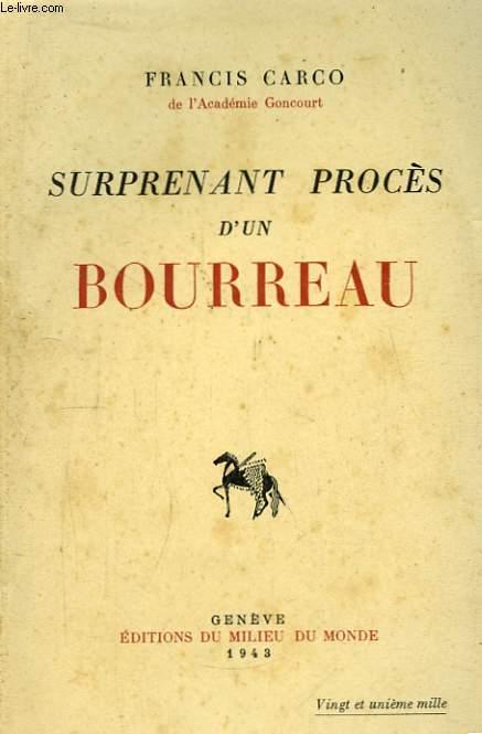 Surprenant procès d'un Bourreau