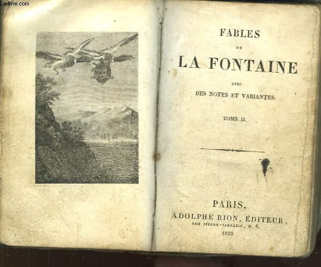 Fables de La Fontaine, avec des notes et variantes. 2 TOME en un seul volume.