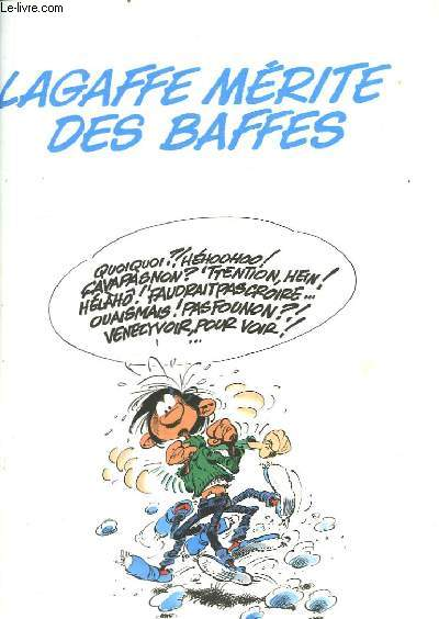 Gaston N°13 : Lagaffe Mérite des Baffes.