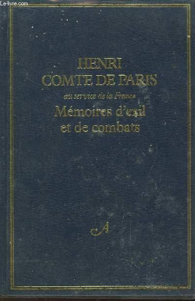 Mémoires d'exils et de combats.