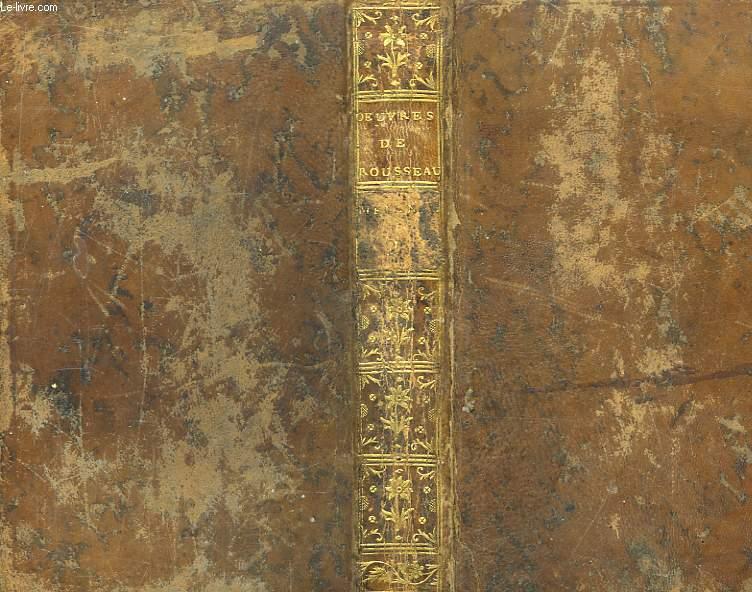Oeuvres de Rousseau. Mélanges, TOME 2 : Lettres écrites de la montagne.