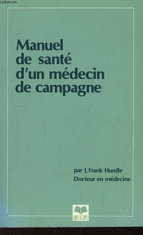 Manuel de santé, d'un médecin de campagne.