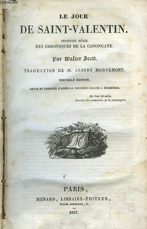 Les Oeuvres de Walter Scott. Le Jour de la Saint-Valentin. 2nde série des Chroniques de la Canongate.
