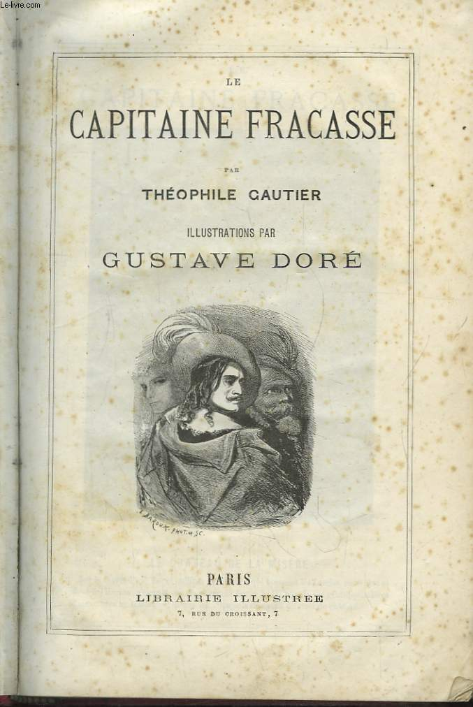 Le Capitaine Fracasse, illustré par Gustave Doré.