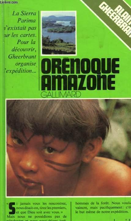 L'Expédition Orenoque Amazone