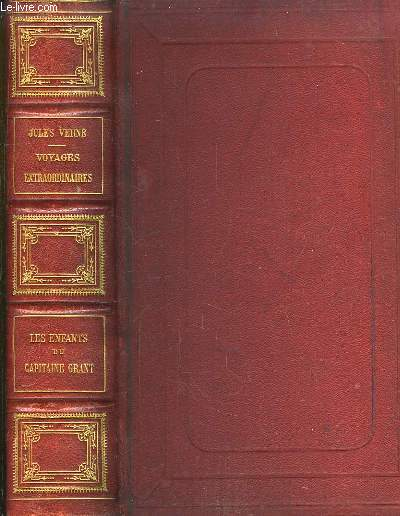 Les Enfants du Capitaine Grant. Voyage autour du Monde. Voyages Extraordinaires.