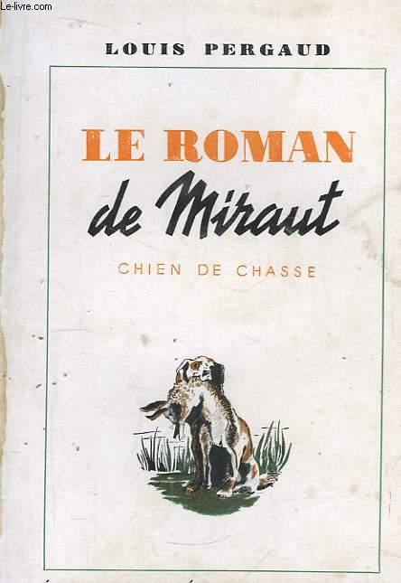 Le Roman de Miraut, chien de chasse.