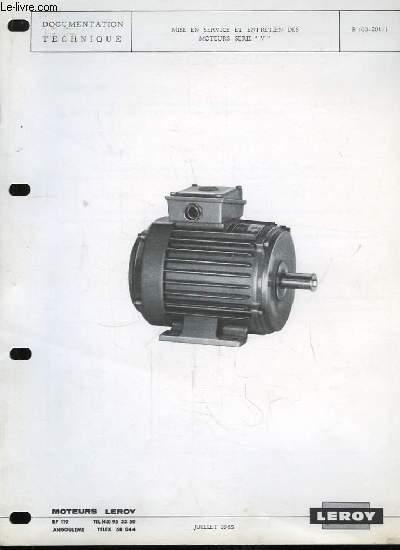 Moteurs Leroy. Documentation Technique : Mise en service et entretien des moteurs série