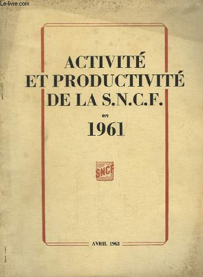 Activité et Productivité de la SNCF en 1961