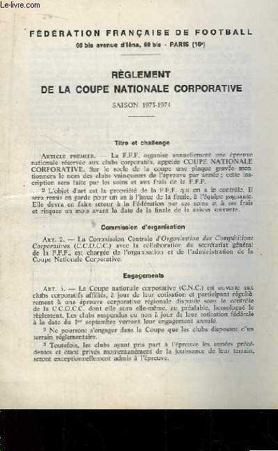 Règlement de la Coupe Nationale Corportative. Saison 1973 - 1974