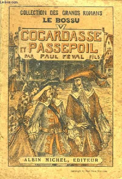 Le Bossu, Livre deuxième. Tome V : Cocardasse et Passepoil.