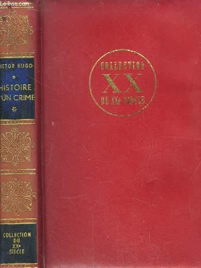 Histoire d'un Crime. TOME 1er : Le Guet-Apens.