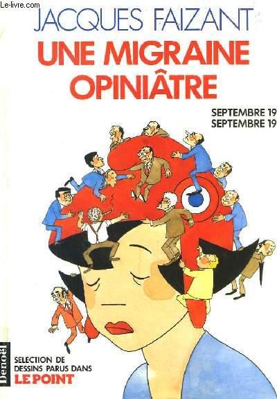Une migraine opiniâtre. Septembre 1988 - Septembre 1990