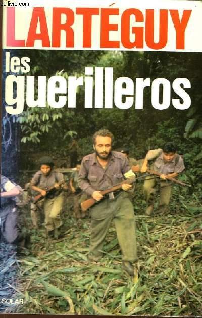 Les Guérilleros.