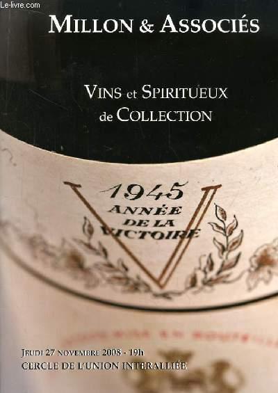 Vins et Spiritueux de Collection. Catalogue de la Vente aux Enchères du 27 novembre 2008, au Cercle de l'Union Interalliée.