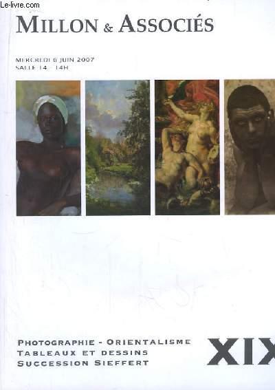 Catalogue de la Vente aux Enchères du 6 juin 2007, à Drouot-Richelieu, de Photographie, Orientalisme, Tableaux et dessins, Succession Sieffert.