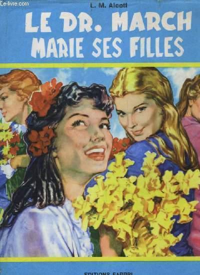 Le Dr March marie ses filles.