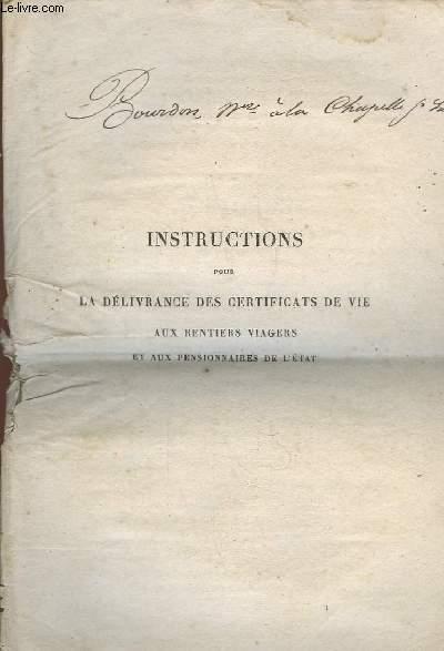 Instructions pour la Délivrance des certificats de vie aux Rentiers Viagers et aux Pensionnaires de l'Etat.