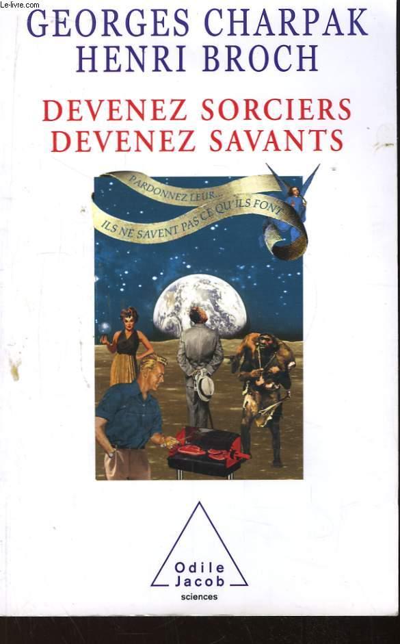 Devenez Sorciers, devenez Savants.
