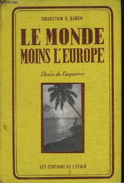 Le Monde moins l'Europe. Géographie. Classe de cinquième.