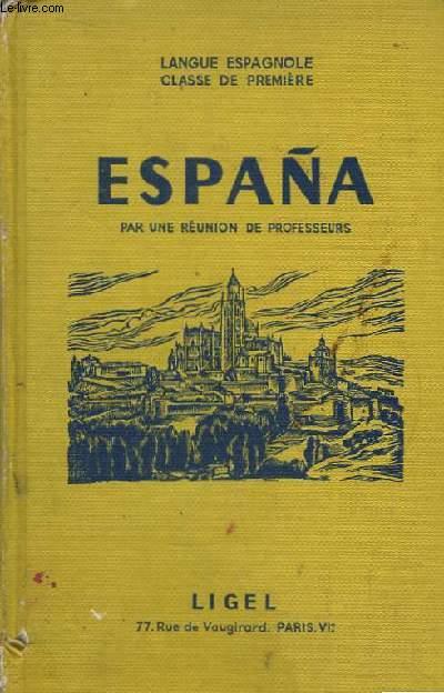 España. Langue espagnole, classe de première.