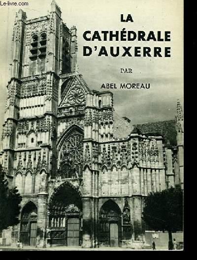 La Cathédrale d'Auxerre.