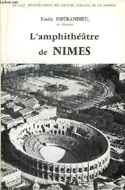 L'amphithéâtre de Nimes.