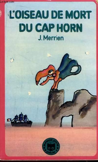 L'oiseau de mort du Cap Horn.